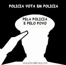 POLICIA VOTA EM POLICIA